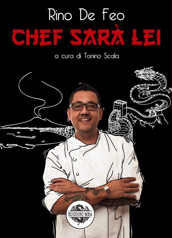 CHEF SARÀ LEI - Rino De Feo
